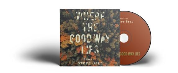 Where the Good Way Album