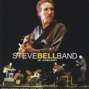 Steve Bell Band in Concert Cover