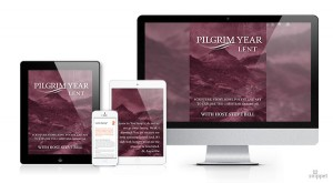 PilgrimYear Lent