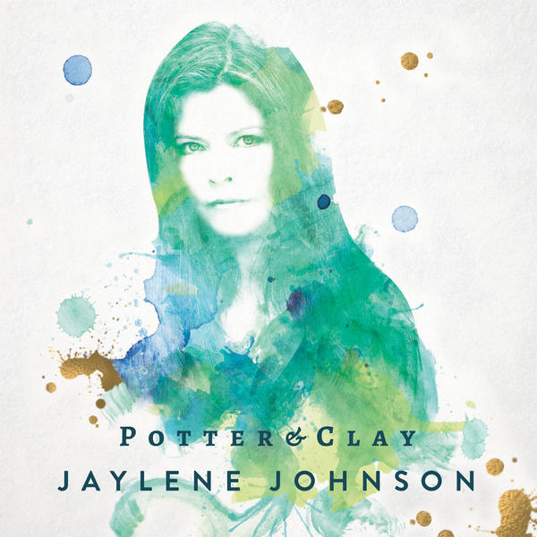Potter & Clay – New Album from Jaylene Johnson